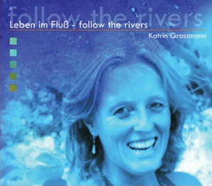 CD-Cover Leben im Fluß - follow the rivers